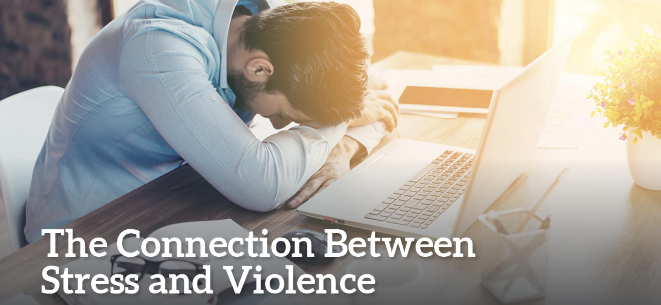 Stress & Violence